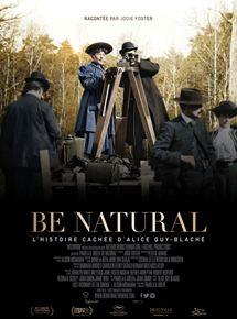 Be natural, l'histoire cachée d'Alice Guy-Blaché DVDRIP 2019